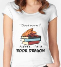 Bookworm? Please, I'm a book dragon. Women's Fitted Scoop T-Shirt