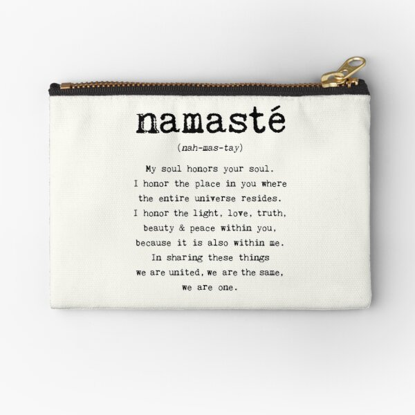 Namaste. Zipper Pouch