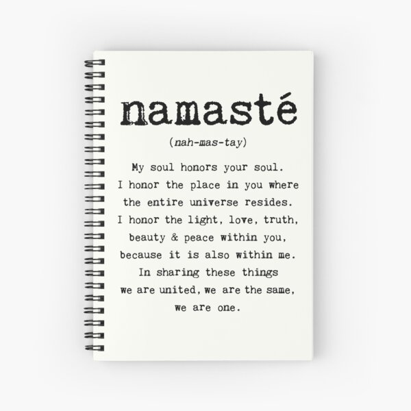 Namaste. Spiral Notebook