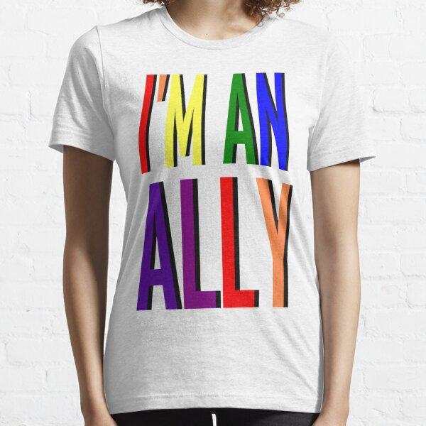 I'm an Ally Essential T-Shirt