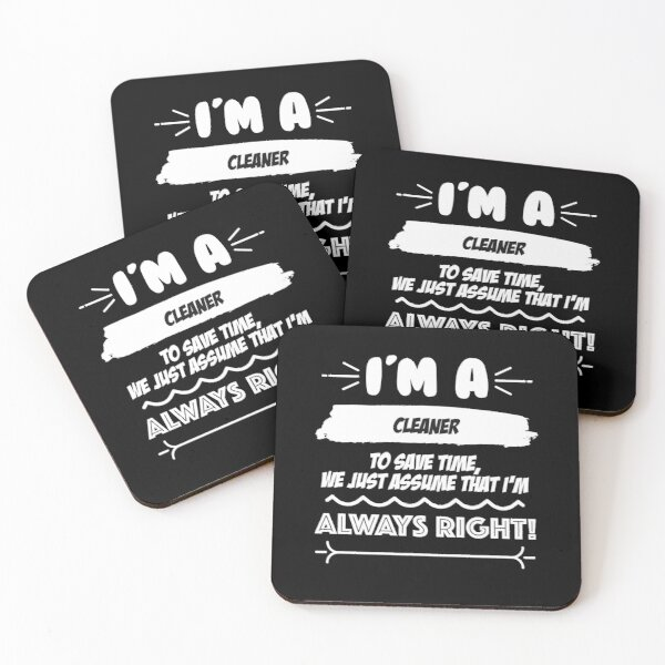 Cleaner Job Gift for every Cleaner Funny Slogan Hobby Work Worker Fun Coasters (Set of 4)