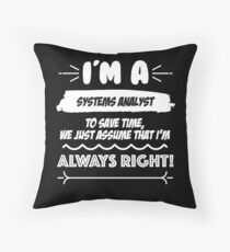 Systems Analyst Job Gift for every Systems Analyst Funny Slogan Hobby Work Worker Fun Floor Pillow