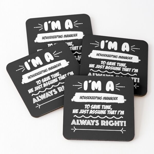 Housekeeping Manager Job Gift for every Housekeeping Manager Funny Slogan Hobby Work Worker Fun Coasters (Set of 4)