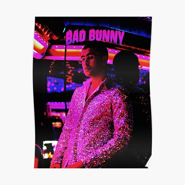 style bad bunny tour 2019 bedakan Poster