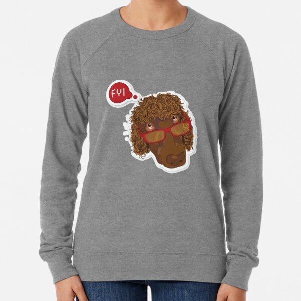 "Canine Cutie Poodle ""FYI"" Lightweight Sweatshirt"