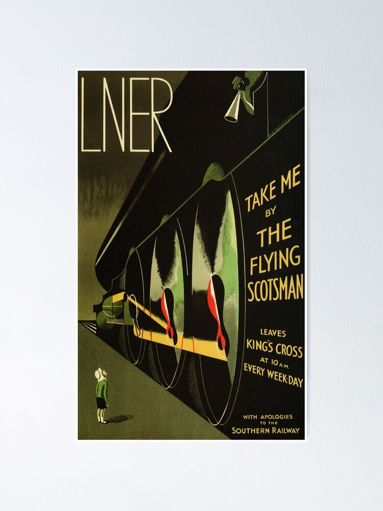 Alternate view of LNER Take Me by the Flying Scotsman Train Advertisement Vintage Railroad Poster