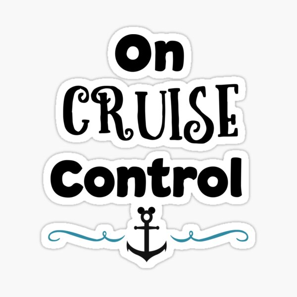 On Cruise Control (black) Sticker