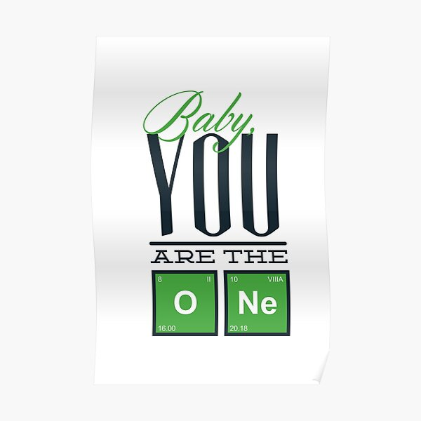 Baby you are the One. Poster