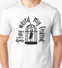 Stay Weird Black Slim Fit T-Shirt