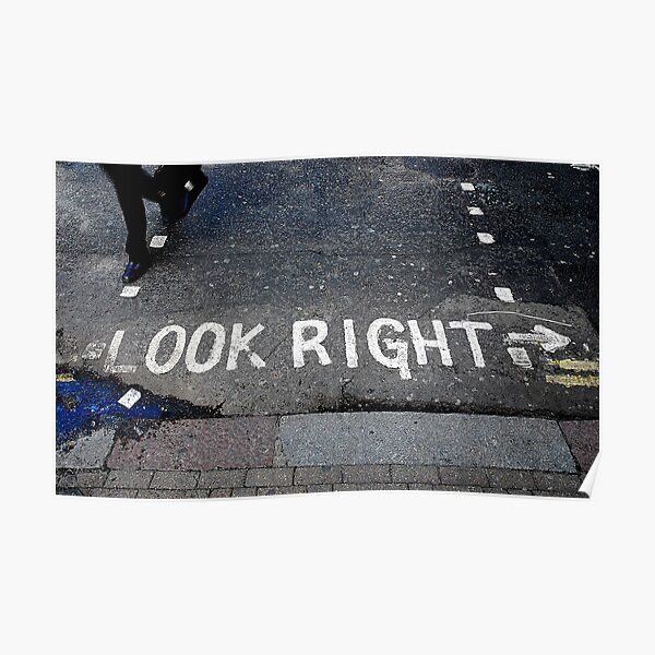Look right Poster