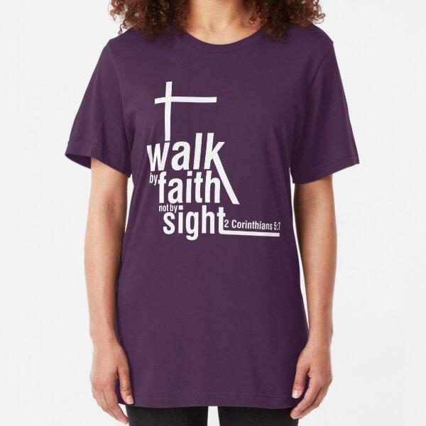 Walk by Faith Slim Fit T-Shirt