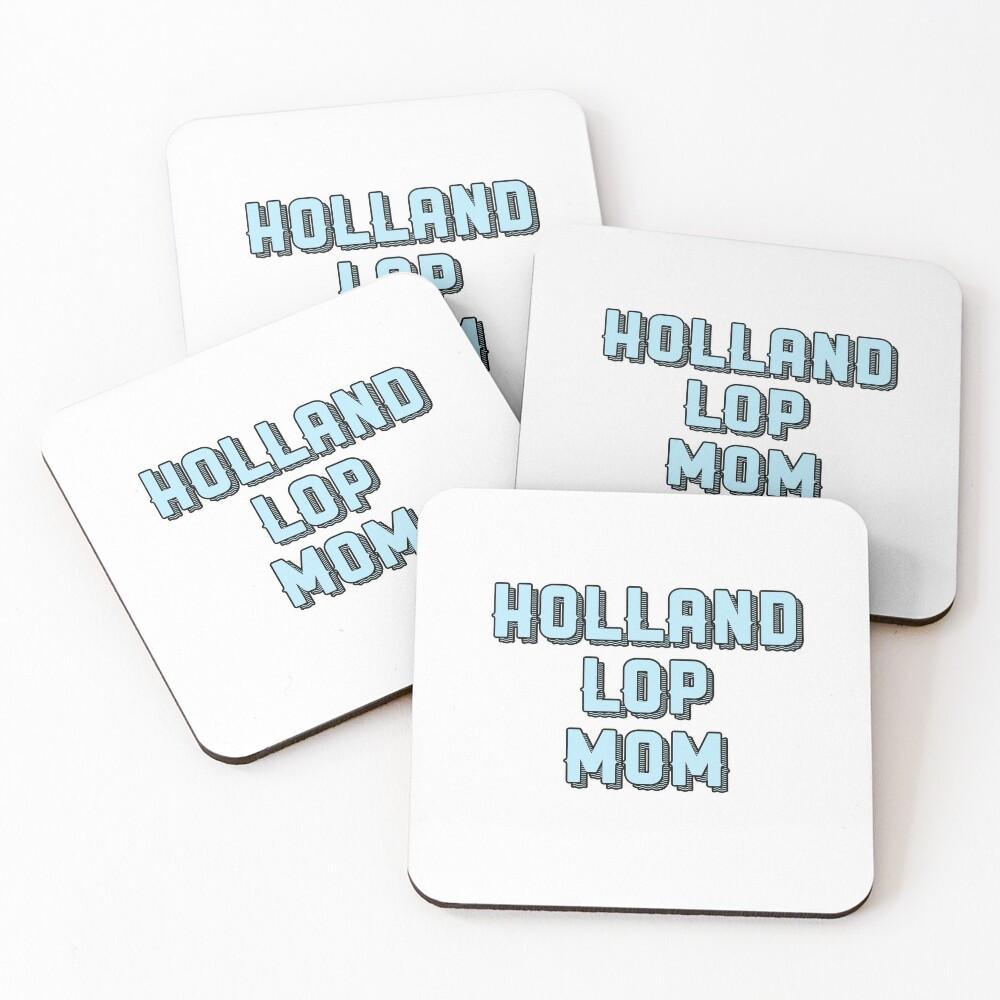 Holland lop mom Coasters (Set of 4)