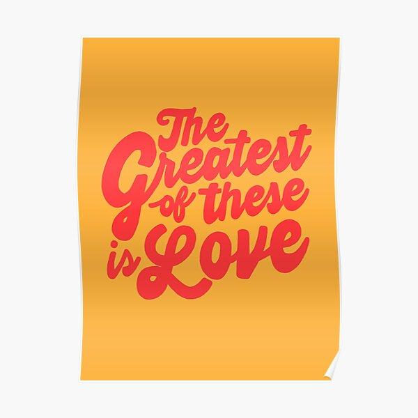 le plus grand d'entre eux est l'amour Poster