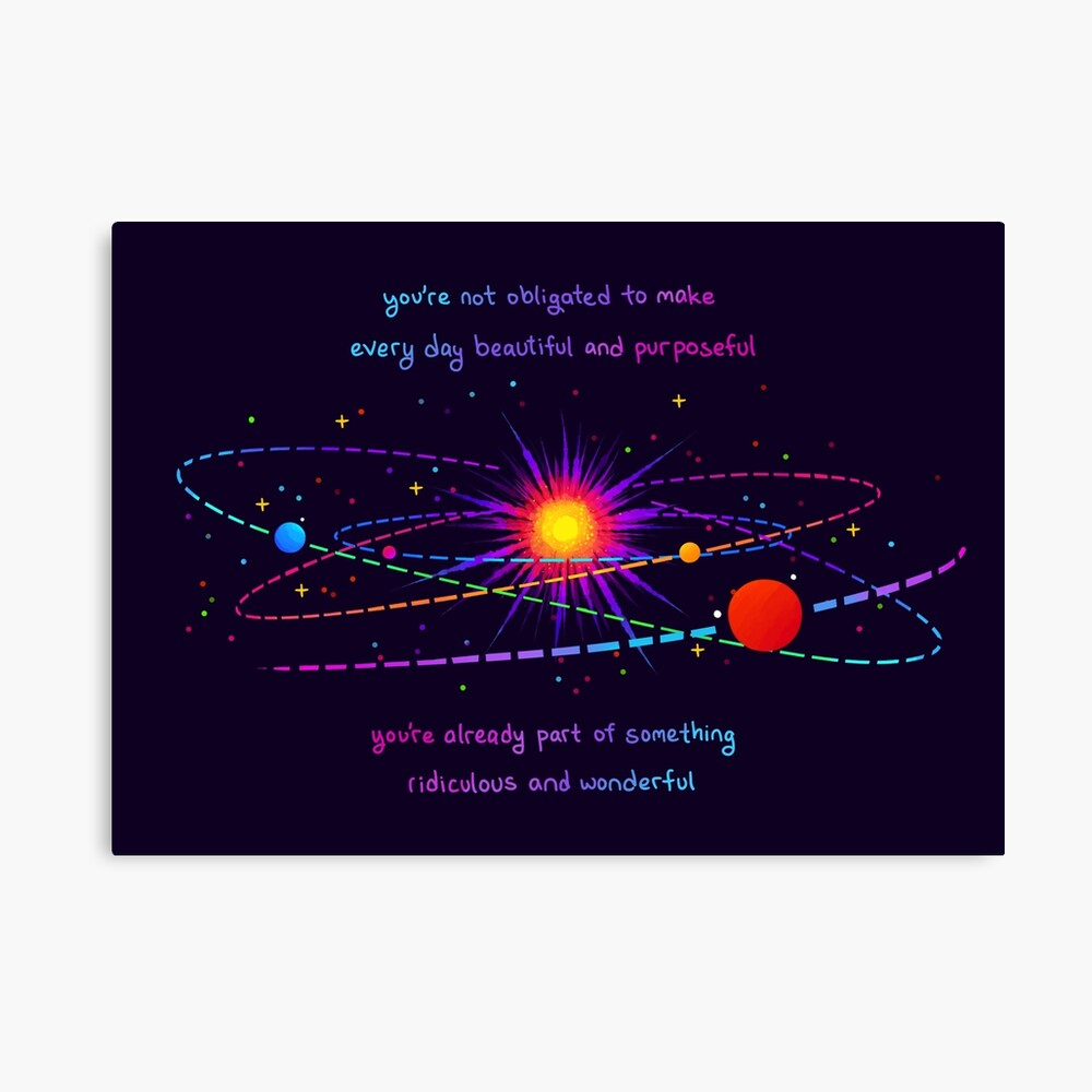 """""""You're Already Part of Something Ridiculous and Wonderful"""" Solar System Canvas Print"""