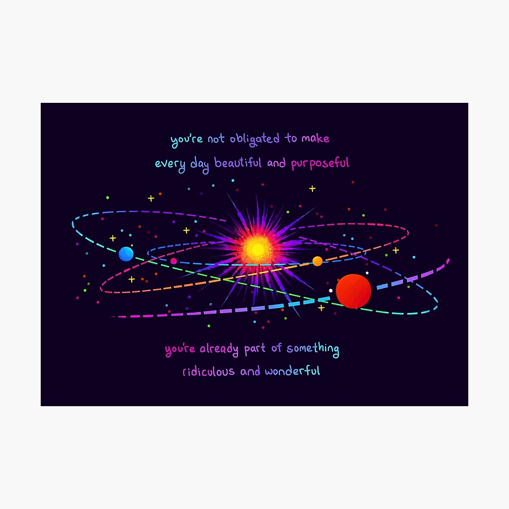 """""""You're Already Part of Something Ridiculous and Wonderful"""" Solar System Photographic Print"""