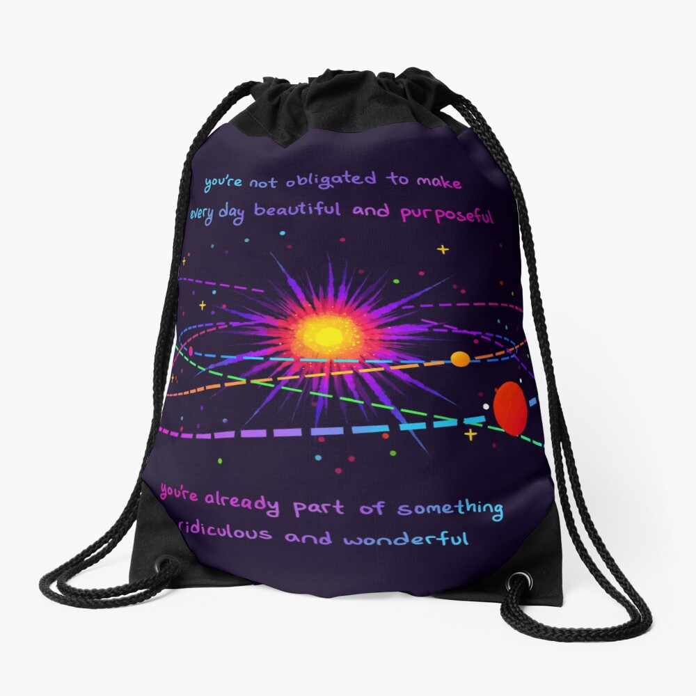 """""""You're Already Part of Something Ridiculous and Wonderful"""" Solar System Drawstring Bag"""