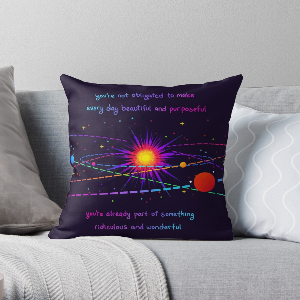 """You're Already Part of Something Ridiculous and Wonderful"" Solar System Throw Pillow"