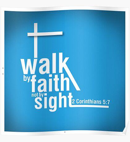 Walk by Faith Poster