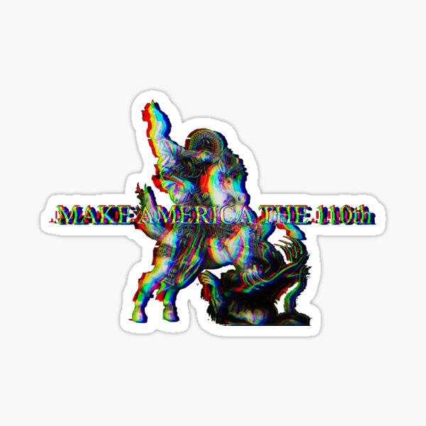 Make America 110th Saint George Sticker