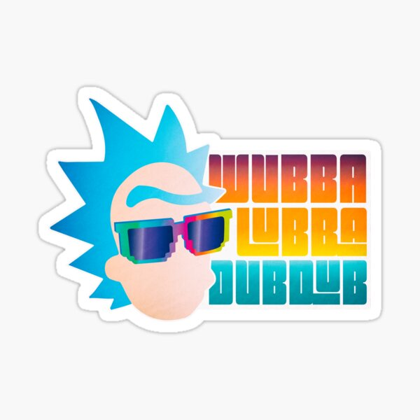 Rick and Morty - Wubba Lubba Dub Dub Rick Sticker