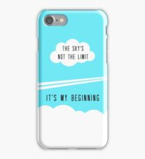 The sky's not the limit - it's my beginning iPhone Case/Skin