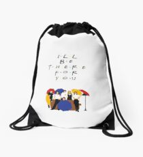 I'll be there for you - tv show Drawstring Bag