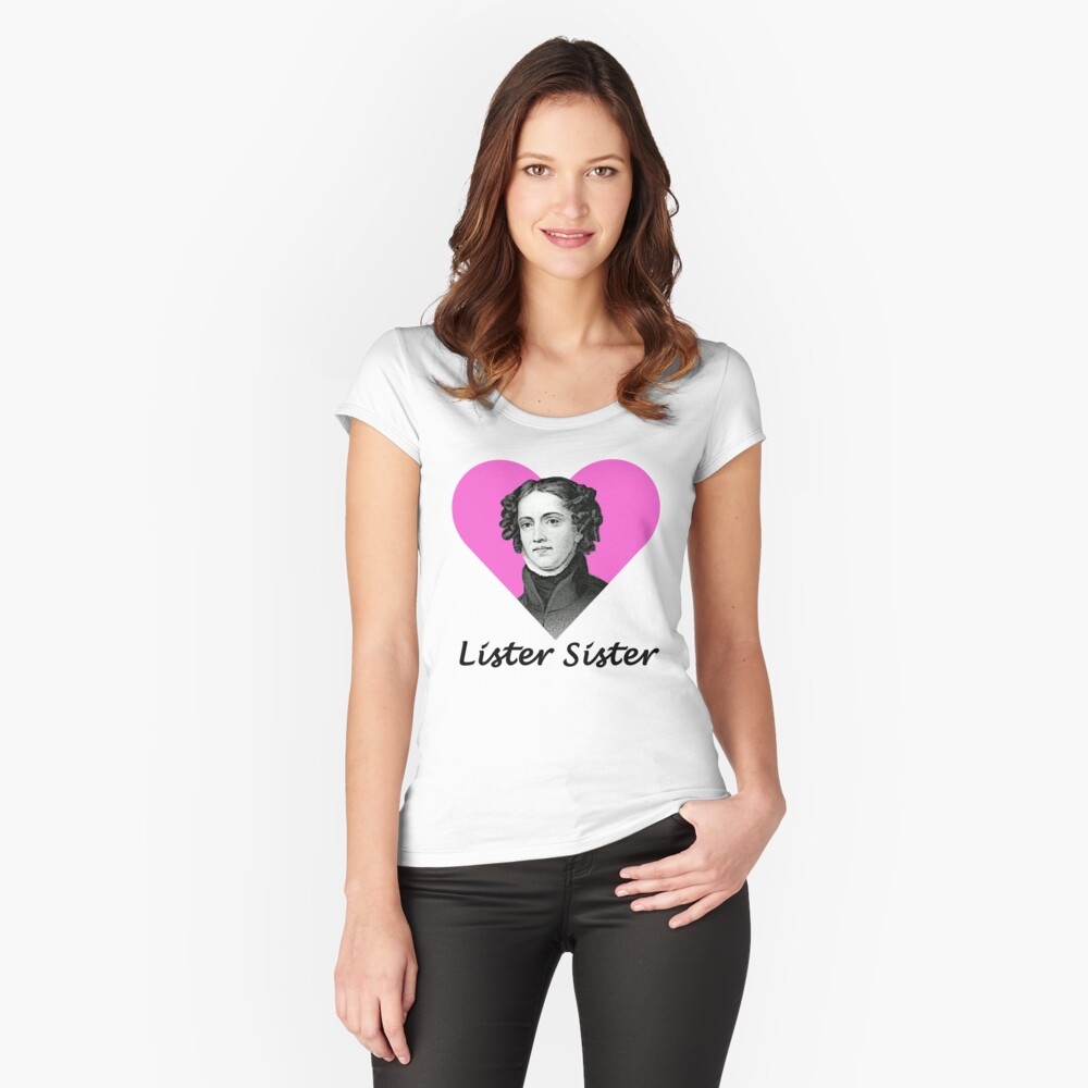 Anne Lister Lister Sister Fitted Scoop T-Shirt