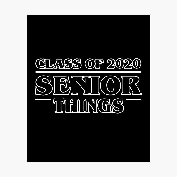 Senior Things Class of 2020 Photographic Print