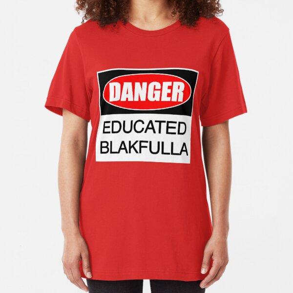 DANGER educated Blakfulla ii [-0-] Slim Fit T-Shirt