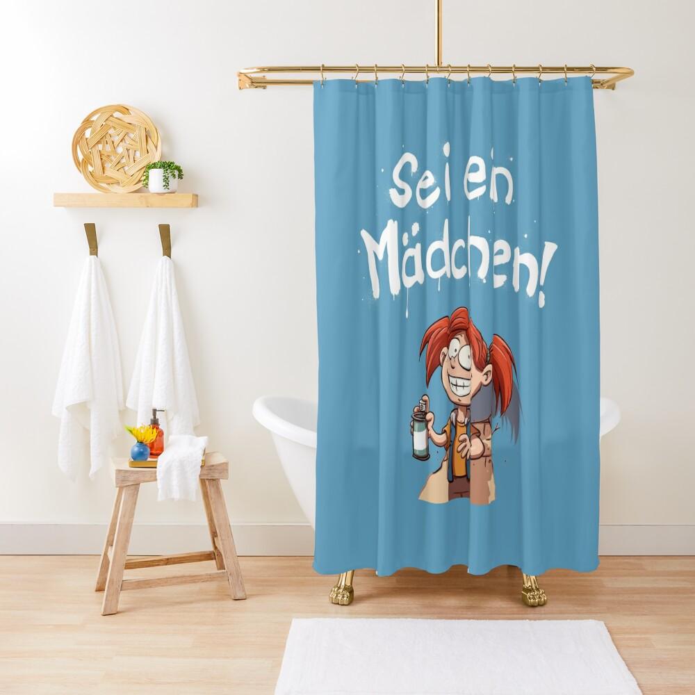Sei ein Mädchen - Cover Duschvorhang