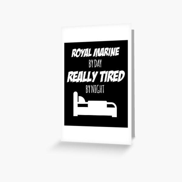 Royal Marine Funny Greeting Cards Redbubble