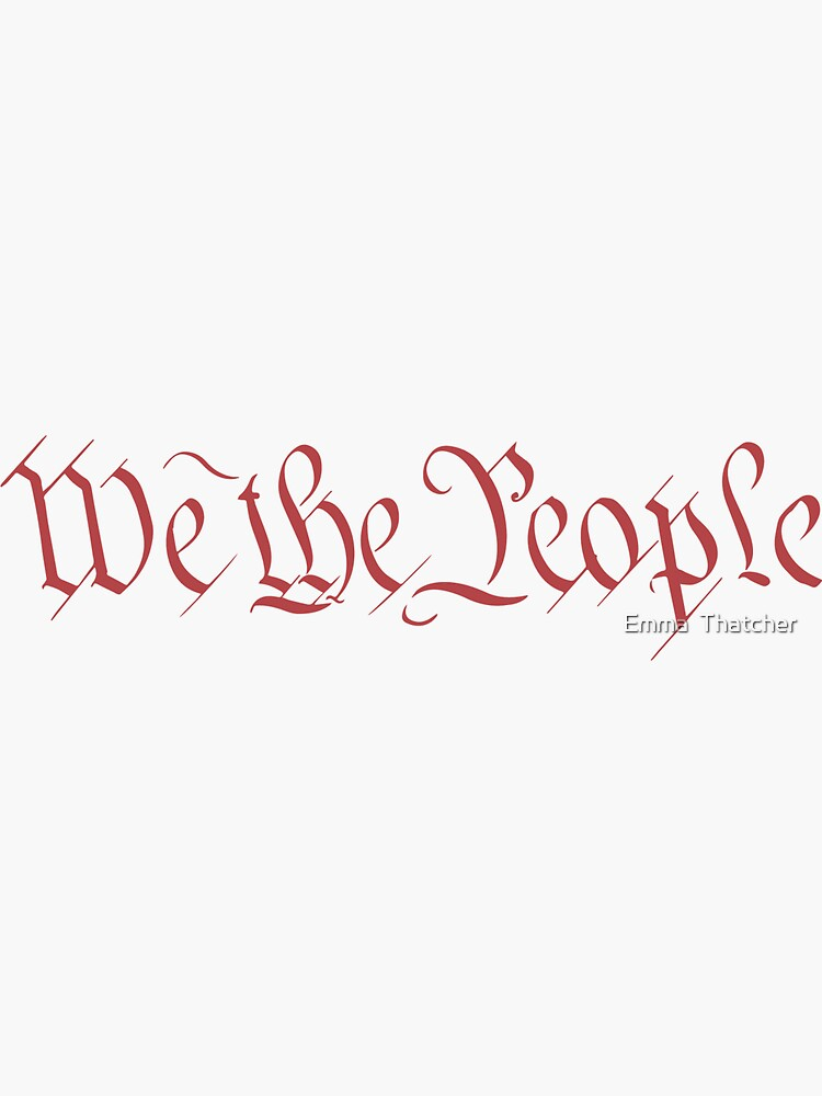 We the People by EmmaThatcher
