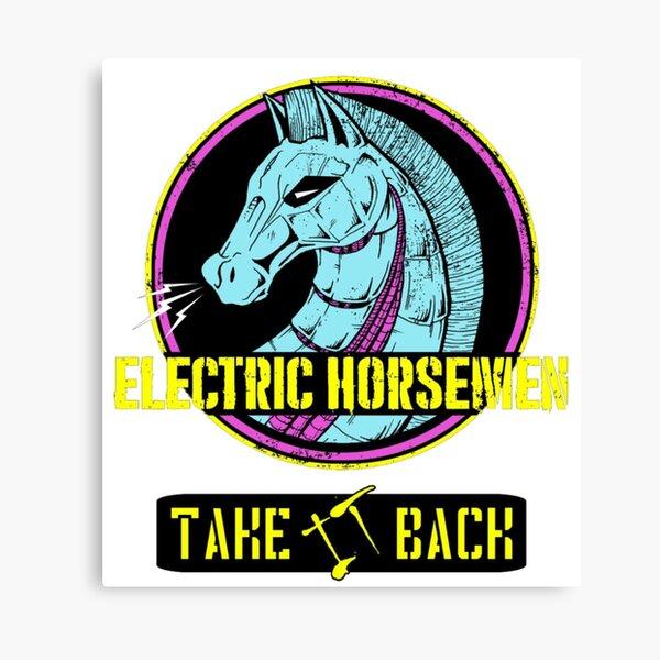 Electric Horsemen 2019 - Take it back Canvas Print