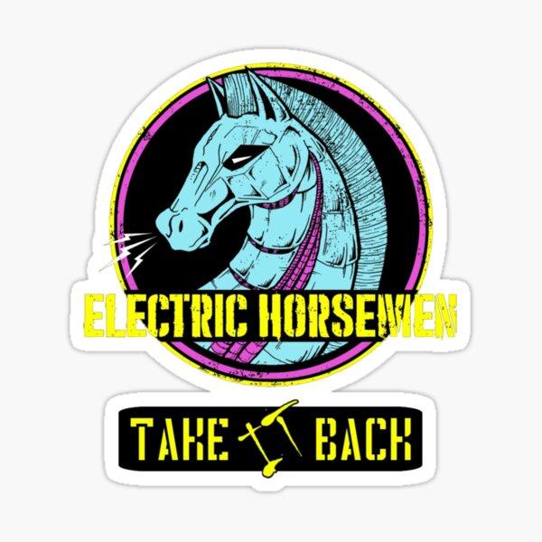 Electric Horsemen 2019 - Take it back Sticker