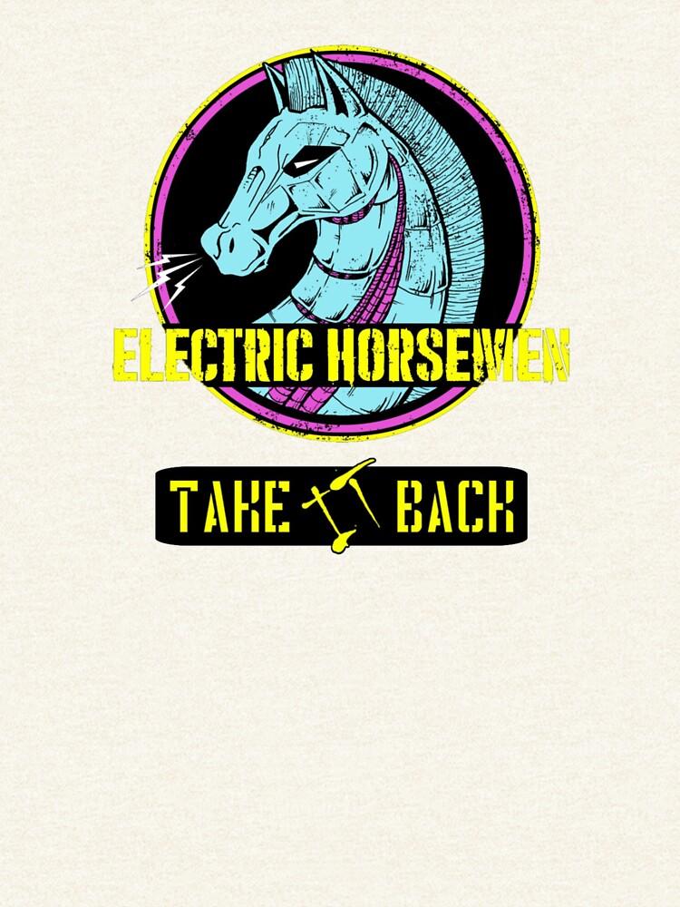 Electric Horsemen 2019 - Take it back by wesg1261