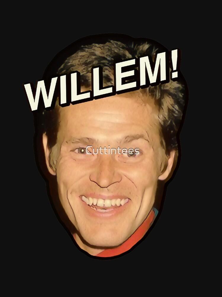 WILLEM! by Cuttintees