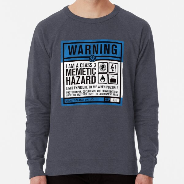 SCP 426 Warning Sign Lightweight Sweatshirt