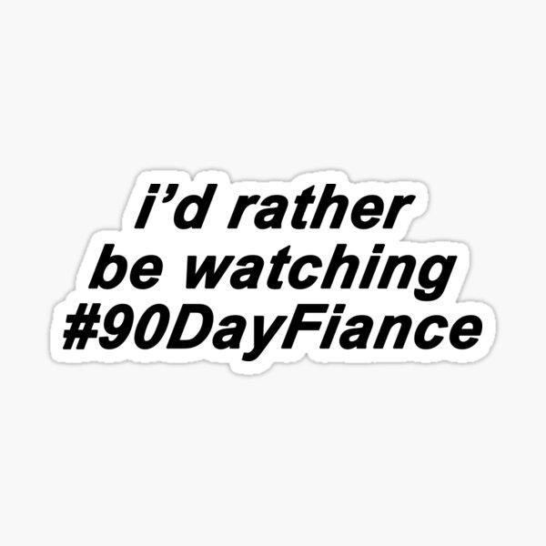 90 day fiance funny sticker  Sticker