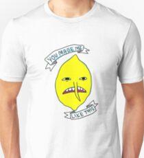 Lemongrab: You made me like this T-Shirt