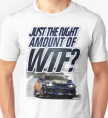 Just the right amount of WTF? Unisex T-Shirt