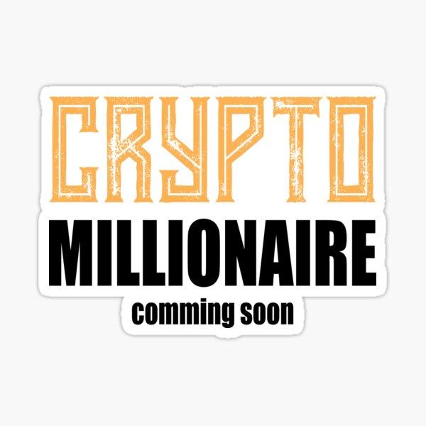 Krypto Millionär ... bald Sticker