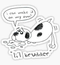 Lil Brudder Sticker
