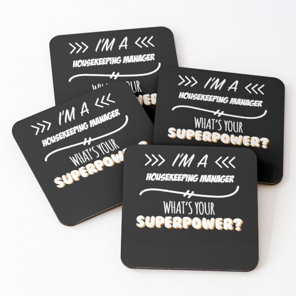 Housekeeping Manager Funny Superpower Slogan Gift for every Housekeeping Manager Funny Slogan Hobby Work Worker Coasters (Set of 4)