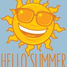Hello Summer Sun With Sunglasses by fizzgig