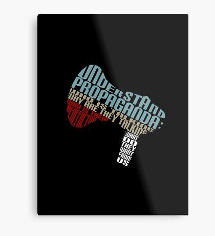 Understand Propaganda -  Metal Print