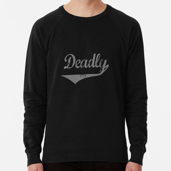 Deadly silver [-0-] Lightweight Sweatshirt
