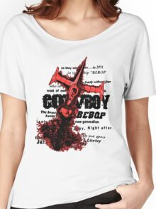 See you space cowboy... Women's Relaxed Fit T-Shirt