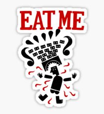 Eat me Glossy Sticker