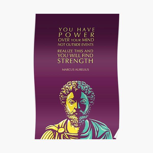 Marcus Aurelius Inspirational Quote: You Have Power Poster