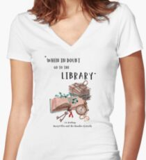 When in Doubt Go to The Library Motivational Quote Fitted V-Neck T-Shirt